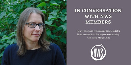 In Conversation with NWS Members: How to use fairy tales in your writing tickets