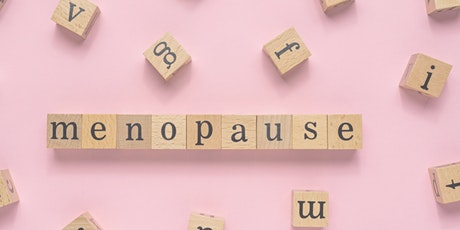 Menopause, Myths and Your Mental Health tickets