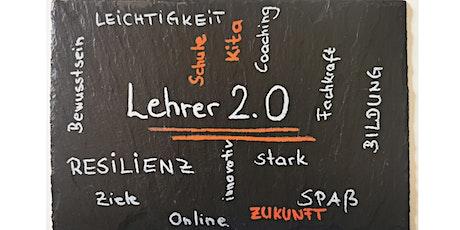 """Pädagoge 2.0 """"Dampf im Klassenkessel- Druck raus-Spaß rein!"""" Tickets"""