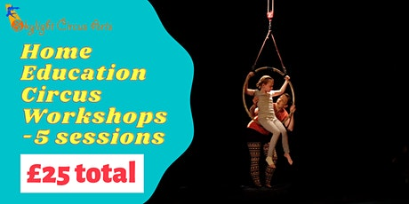 Home-Education Circus Skills Workshop Programme- 5 Sessions tickets