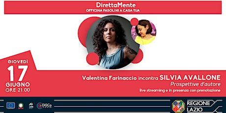 Valentina Farinaccio incontra Silvia Avallone biglietti