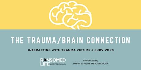 The Trauma/Brain Connection tickets