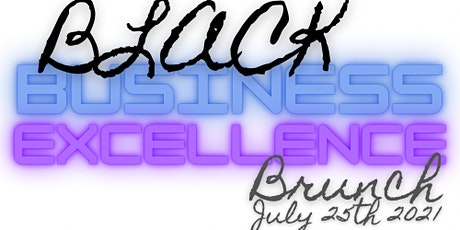 Black Business Excellence Brunch tickets