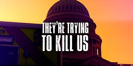 Film Screening: They're Trying to Kill Us tickets