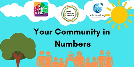 Small Charity Week Special: Making an Impact - Your Community in Numbers tickets