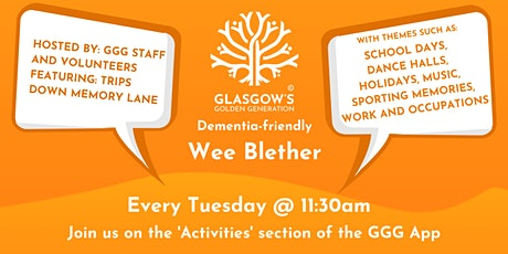 GGG - Dementia Friendly - Wee Blether tickets