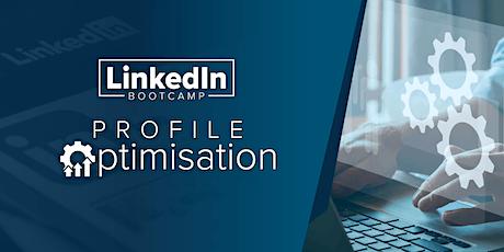 LinkedIn Bootcamp - Profile Optimisation tickets