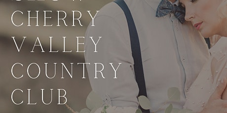 Wedding Show at Cherry Valley Country Club tickets