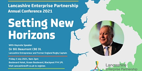 Setting New Horizons - Lancashire LEP Annual Conference 2021 tickets