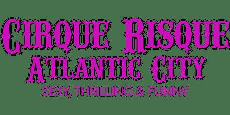 Cirque Risque tickets