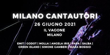 MILANO CANTAUTORI | SUMMER EDITION biglietti