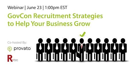 [Webinar] GovCon Recruitment Strategies to Help Your Business Grow tickets
