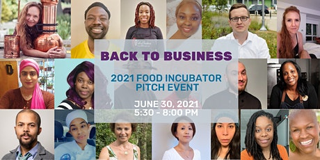 Back to Business: 2021 Food Incubator Pitch Event tickets