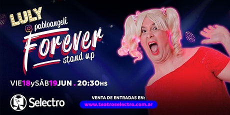 """""""LULY FOREVER"""" - PABLO ANGELI entradas"""