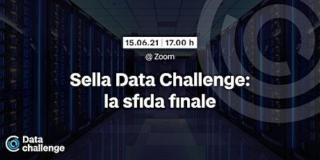 Sella Data Challenge: la sfida finale Tickets