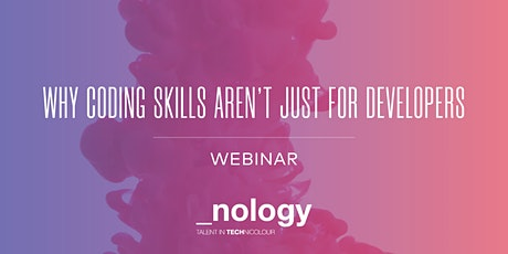 Why Coding Skills Aren't Just for Developers -   10/08/21 tickets