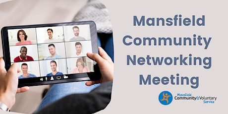 Mansfield Community Networking Meeting tickets