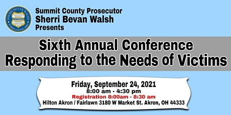 Sixth Annual Responding to the Needs of Victims Conference tickets