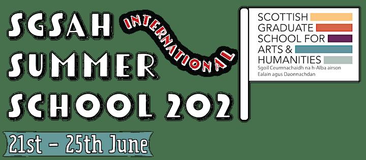 SGSAH International Summer School 2021 image