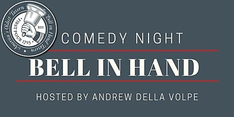 Comedy Night at The Bell in Hand Tavern tickets