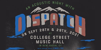 CANCELLED: DISPATCH (Acoustic) – Night 1