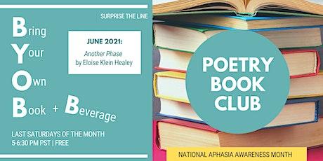 BYOB+B Poetry Book Club   June 2021 tickets