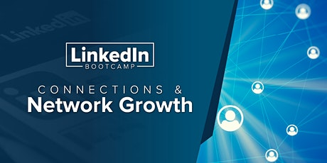 LinkedIn Bootcamp - Connections & Network Growth tickets