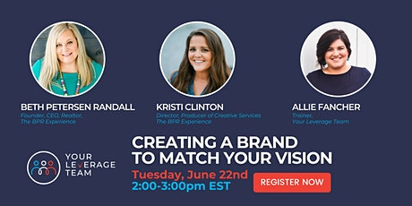 Creating A Brand To Match Your Vision tickets