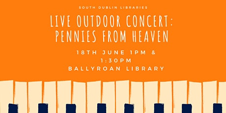 Live Concert: Pennies from Heaven Session 2 tickets