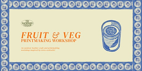 Fruit & Veg Printmaking Workshop tickets