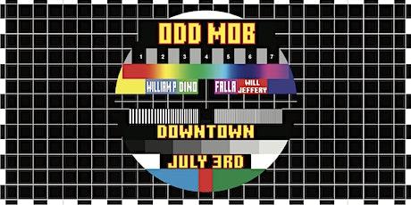 ODD MOB @ DOWNTOWN tickets