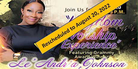 Kingdom Worship Experience featuring Le'Andria Johnson tickets