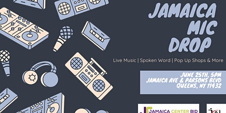 Jamaica Mic Drop (Live Music, Spoken Word and More) tickets