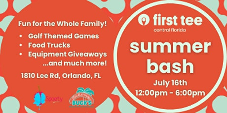 First Tee - Central Florida Summer Bash tickets