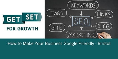 How to Make Your Business Google Friendly tickets