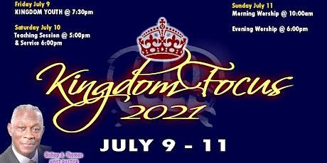 Kingdom Focus 2021 | Kingdom Youth | Friday July 9 tickets