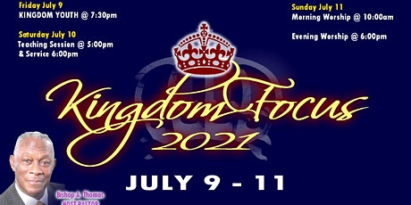 Kingdom Focus 2021 | Teaching Session & Worship Service | Saturday July 10 tickets