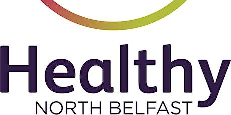 Healthy North Belfast: A Conversation Continued tickets