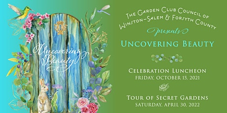 Individual Sponsor Uncovering Beauty: Luncheon & Garden Tour tickets