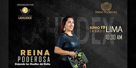 Reina Poderosa - LAHUDEX entradas