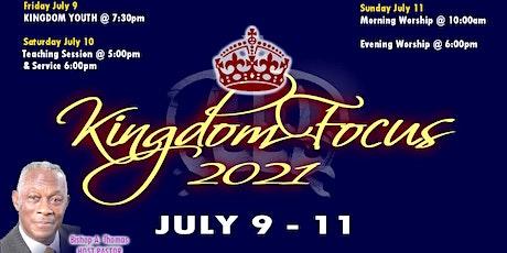 Kingdom Focus 2021 | Sunday July 11 tickets