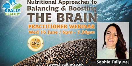 Nutritional Approaches to Balancing & Boosting THE BRAIN tickets