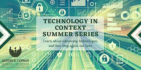 Technology in Context Summer Series tickets