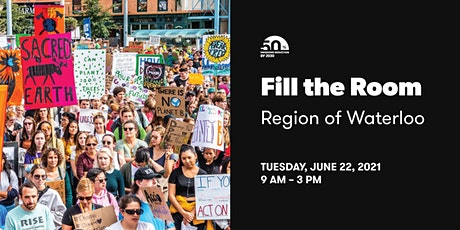 FILL THE ROOM Region of Waterloo: Support 50by30 & TransformWR Strategy! tickets