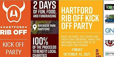 Hartford Rib Off Kick Off Party 10/15/2021 6:00pm - 9:00pm tickets