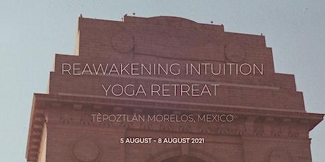 Reawakening Intuition Yoga Retreat entradas