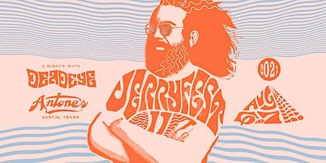 DeadEye's 11th Annual Jerry Fest tickets