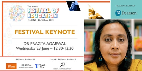 Festival of Education | Keynote - Dr Pragya Agarwal tickets