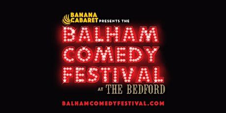 BALHAM COMEDY FESTIVAL - BEST OF BANANA CABARET - 16/07/21 tickets