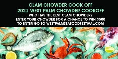 Clam Chowder Cook Off - West Palm Seafood Festival tickets
